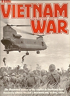 The Vietnam War: The Illustrated History of…