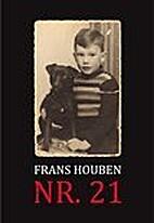 NR. 21 by Frans Houben