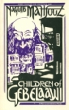 Children of Gebelawi by Naguib Mahfouz