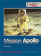 Mission Apollo [Oxford Bookworms] by Lewis…