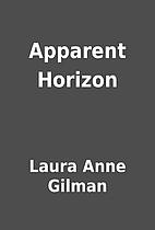 Apparent Horizon by Laura Anne Gilman