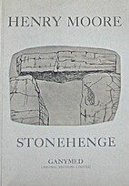 Henry Moore : Stonehenge by Henry Moore