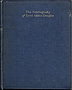 The Autobiography of Lord Alfred Douglas by…