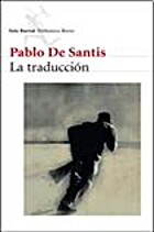 La Traduccion (Spanish Edition) by Pablo de…