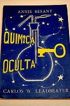Quimica Oculta. Observaciones clarividentes…