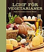 LCHF för vegetarianer by Pauline…