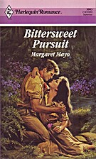 Bittersweet Pursuit (Harlequin Romance…