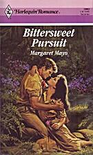 Bittersweet Pursuit (Harlequin Romance…
