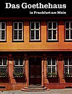 Das Goethehaus in Frankfurt am Main by…
