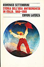 Storia dell'idea antiborghese in Italia,…