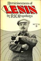Reminiscences of Lenin by N. K. Krupskaya