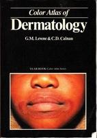 Dermatology Atlas by G. M. Levene