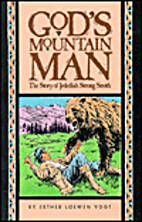 God's Mountain Man: The Story of…