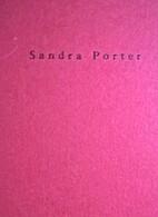 Sandra Porter by Sandra Porter