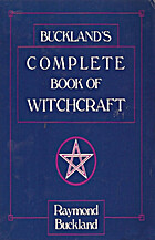Buckland's Complete Book of Witchcraft by…