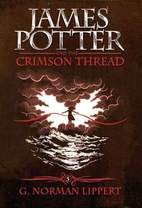 James Potter and the Crimson Thread (James…