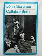 Collaborators by John Clifford Mortimer