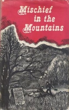Mischief in the Mountains by Walter R. Hard