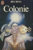 Colonie T1 by Ben Bova