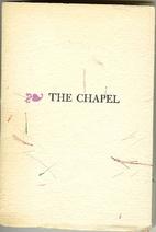 The chapel : its origins & customs : a note…