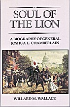 Soul of the lion: a biography of General…