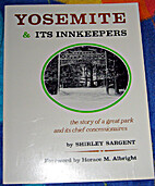 Yosemite's Innkeepers by Shirley Sargent
