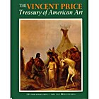 The Vincent Price Treasury of American art…