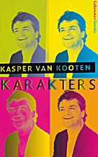 Karakters: Cabaroman by Kasper van Kooten