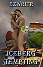 Iceberg Tempting by ezwritr
