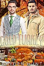 Cold Turkey by Hayden Hunt