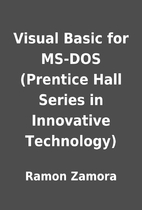 Visual Basic for MS-DOS (Prentice Hall…