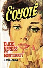 Ojos verdes en Monterrey by José Mallorquí