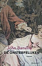 De onsterfelijken by John Banville