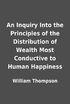 An Inquiry Into the Principles of the…