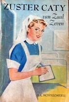 Zuster Cathy van zaal zeven by H. L.…