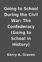 Going to School During the Civil War: The…