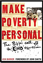 Make poverty personal : the Bible's call to…
