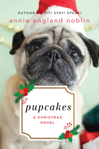 Pupcakes: A Christmas Novel by Annie England…