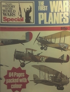 The First War Planes by John Batchelor