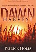 Dawn Harvest: Stories of Hope from the…