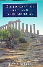 Dictionary of Art and Archaeology by J W…