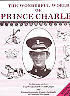 The Wonderful World of Prince Charles by…
