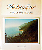 The Big Sur: Land of rare treasures by Floyd…