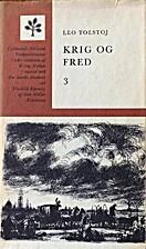 Krig og fred ( Bind 3) by Leo Tolstoj