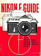 Nikon F Guide by Walter Daniel Emanuel
