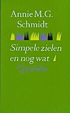 Simpele zielen en nog wat by Annie M. G.…