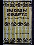 Indian Crafts of Guatemala and El Salvador…