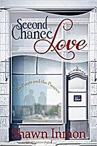 Second Chance Love by Shawn Inmon