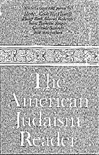 The American Judaism reader; essays,…