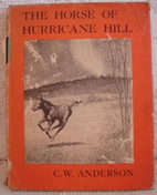 The Horse of Hurricane Hill by C. W.…